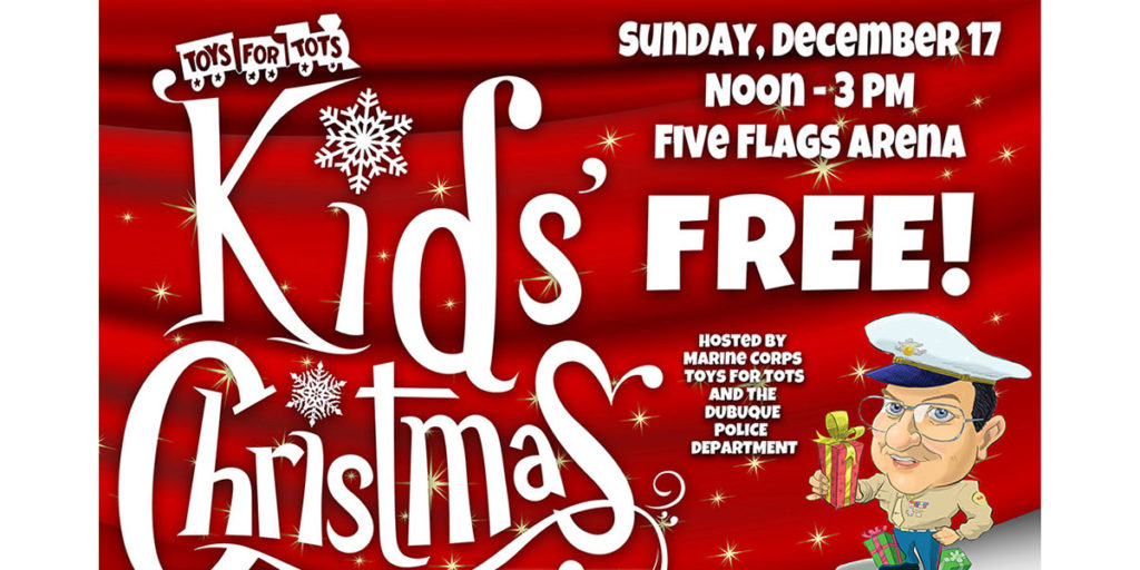 toys for tots kids christmas party presented by theisens sunday december 17 noon 3 pm five flags arena free admission - Free Christmas Toys